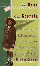 THE ROAD FROM COORAIN by Jill Ker Conway FREE USA SHIPPING coran corain to