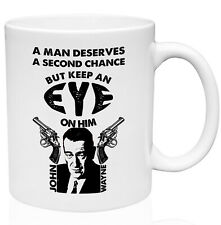 John Wayne Second Chance Quote 11oz Ceramic High Quality Coffee Mug