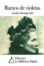 Ramos de Violetas by Amalia Domingo Soler (2014, Paperback)