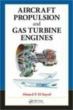 Aircraft Propulsion and Gas Turbine Engines by Ahmed F. El-Sayed (2008,...