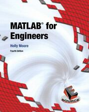 MATLAB for Engineers by Holly Moore 4th Edition, 2014