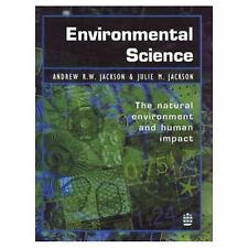 Environmental Science: The Natural Environment and Human Impacts A. & J. Jackson