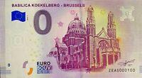 BILLET 0  EURO  BASILICA KOEKELBERG BRUSSELS  BELGIQUE  2018  NUMERO 100