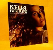 Cardsleeve single CD Nelly Furtado All Good Things (Come To An End) 2TR 2006 Pop