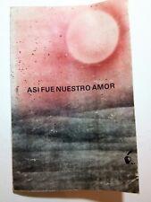 Asi fue nuestros amor por Iris Arbona Torres Puerto Rico 1990