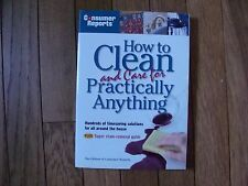 How to Clean and Care for Practically Anything (2002, Paperback, Revised)