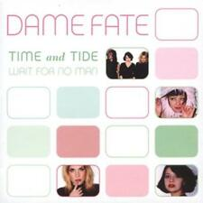 DAME FATE - TIME AND TIDE WAIT FOR NO MAN NEW CD
