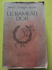 James George Frazer Le Rameau d'Or Editions Geuthner 1924 édition abrégée