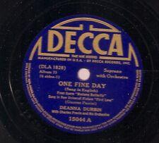 Deanna Durbin on 78 rpm Decca 15044: Madama Butterfly-One Fine Day/Spring
