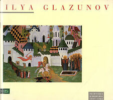 RUSSIAN ARTIST ILYA GLAZUNOV -  HIS LONDON BARBICAN EXHIBITION CATALOGUE (1987)