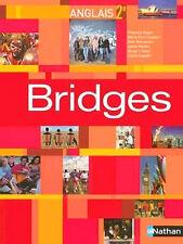 Bridges - Anglais - Seconde - Livre de l'élève