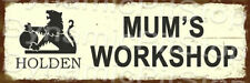 60x20cm Holden Mums Workshop Rustic Tin Sign or Decal