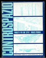 Architettura Controspazio n. 1 2  genn febb1972 Progetti per due città Firenze