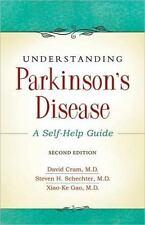 Understanding Parkinsons Disease: A Self-Help Guide