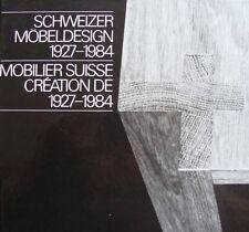 LIVRE : MOBILIER SUISSE 1927-84/FURNITURE IN SWITZERLAND (design, art deco