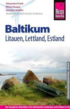 Reise Know-How Reiseführer Baltikum: Litauen, Lettland, Estland von Günther Schäfer, Mirko Kaupat und Alexandra Frank (2017, Taschenbuch)