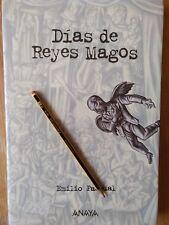 DIAS DE LOS REYES MAGOS. EMILIO PASCUAL. 1º EDICION ANAYA 1999. VESTADO - LIBRO