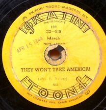 WORLD WAR II SKATING RINK PATRIOTIC ORGAN MUSIC 78rpm: THEY WON'T TAKE AMERICA!