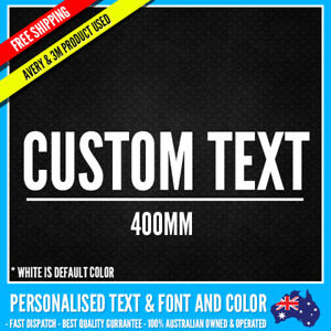 CUSTOM Name Personalised Text Sticker Decal Choose Your Own (400mm Long) Vinyl