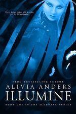 Illumine by Alivia Anders (2014, Paperback)