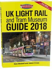 UK Light Rail and Tram Museum Guide 2018 (Sixth Edition) - BOOK