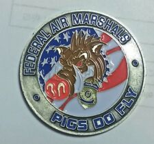 Federal Air Marshal Service Challenge Coin PIGS DO FLY TSA POLICE FEDERAL COIN