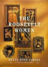 The Roosevelt Women: A Portrait In Five Generations-ExLibrary
