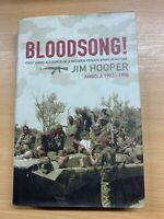"2002 JIM HOOPER ""BLOODSONG!"" PERSONAL ACCOUNTS OF ANGOLA WAR HARDBACK BOOK (P4)"