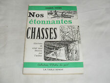 nos etonnantes chasses , gabriel voisin , la table ronde , 1962
