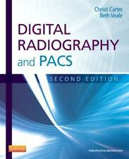 Digital Radiography and PACS by Christi Carter and Beth Veale (2013, Paperback)