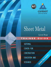 USED (GD) Sheet Metal: Trainee Guide Level 4 by NCCER