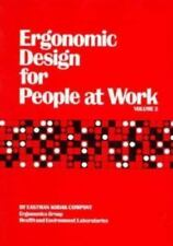 Ergonomic Design for People at Work Vol. 2 : The Design of Jobs, Including Work