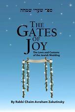 The Gates of Joy- Laws and Customs of Jewish Wedding - Halacha Sefer