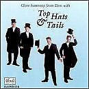 Close Harmony from Eton with Top Hat and Tails [CD]