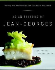 Asian Flavors of Jean-Georges by Jean-Georges Vongerichten (2007, Hardcover)