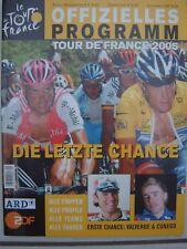 Le Tour de France 2005 offizielles Programmheft Radrennen Ulrich /Armstrong