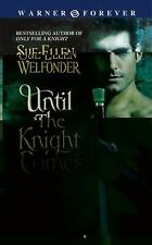 Until the Knight Comes by Sue-Ellen Welfonder (2006, Paperback)
