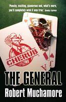 The General (CHERUB #10) by Robert Muchamore