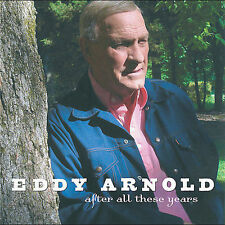 After All These Years by Eddy Arnold CD Aug-2005 RCA country Promo Jack Clement