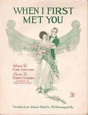 HARRY J. LINCOLN sheet music WHEN I FIRST MET YOU Vandersloot CARL LOVELAND 1914