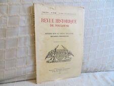Revue historique de Toulouse études sur le vieux Toulouse huguenots  1939