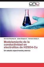 Modelamiento de la conductividad en electrolitos de H2SO4-Cu: Un estudio experim