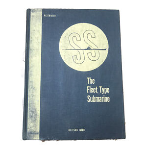 VTG 1946 NavPers 16160 Restricted The Fleet Type Submarine Hardcover Illustrated