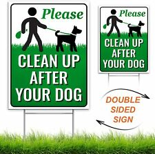 "Signs Authority Clean Up After Your Dog 12"" x 9"" Yard Sign with Metal Wire."