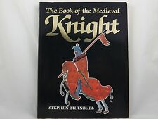 The Book of the Medieval Knight Stephen Turnbull 1995 Paperback Unread