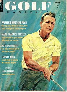 1963 (Apr.) Golf magazine, Arnold Palmer's Masters Plan, Masters' Preview ~ Fair
