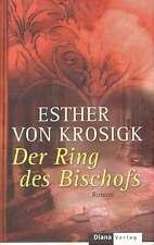 'Der Ring des Bischofs' / Esther von Krosigk / Roman /  historisch / Fantasy