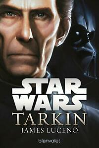 Star Wars(TM) - Tarkin von Luceno, James | Buch | Zustand gut