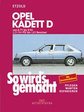 So wirds gemacht (Band 22) Opel Kadett D 8/79 bis 8/84