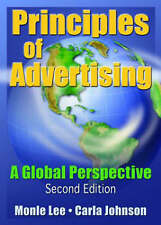 Principles of Advertising: A Global Perspective, Second Edition by Monle Lee
